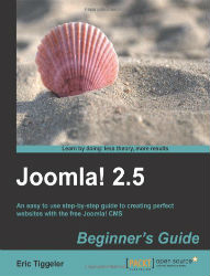 Tiggeler, Eric (2013) Joomla! 2.5: Beginner's Guide Birmingham: Packt Publishing